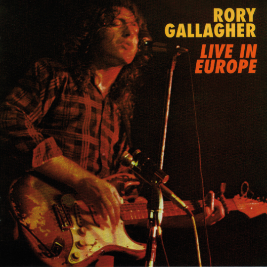 Rory Gallagher. Live! In Europe. CD.