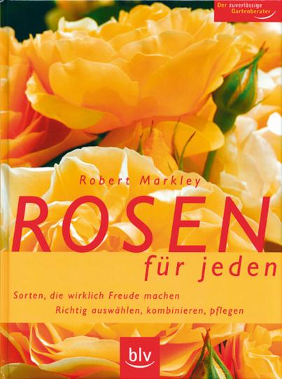 Rosen für jeden.