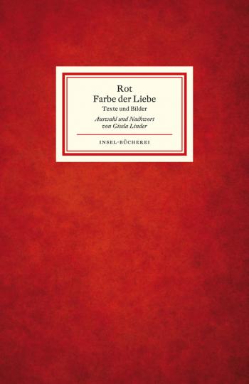 Rot - Farbe der Liebe. Texte und Bilder.
