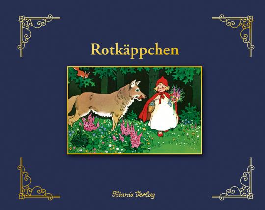 Rotkäppchen. Illustriert von Fritz Baumgarten.