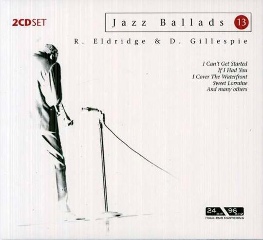 Roy Eldridge & Dizzy Gillespie. Jazz Ballads. 2 CDs.