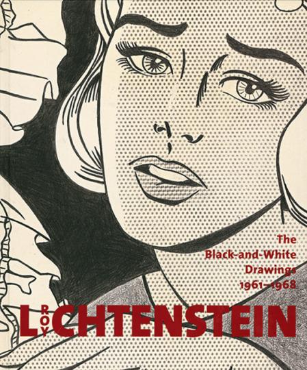 Roy Lichtenstein. Black & White 1961-1968.