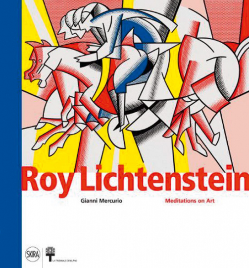 Roy Lichtenstein. Meditations on Art.