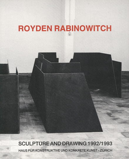 Royden Rabinowitch. Sculpture and Drawing 1992/1993.