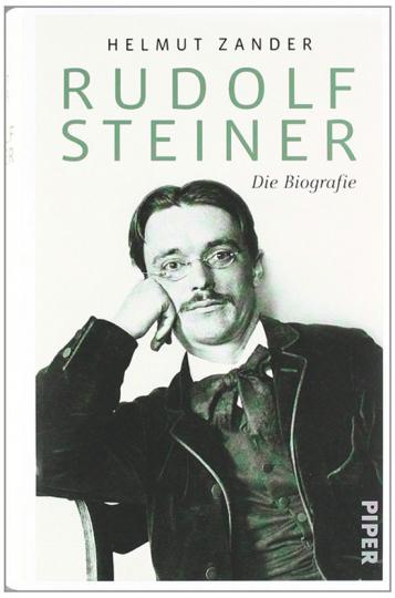 Rudolf Steiner. Die Biografie.