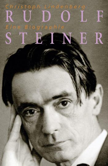 Rudolf Steiner. Eine Biographie 1861-1925.