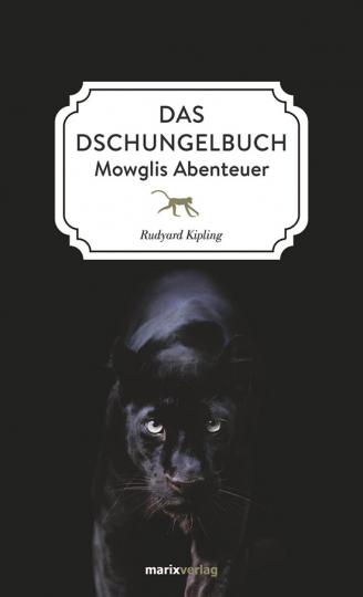 Rudyard Kipling. Das Dschungelbuch. Mowglis Abenteuer.
