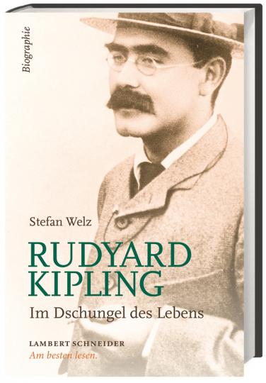 Rudyard Kipling. Im Dschungel des Lebens.