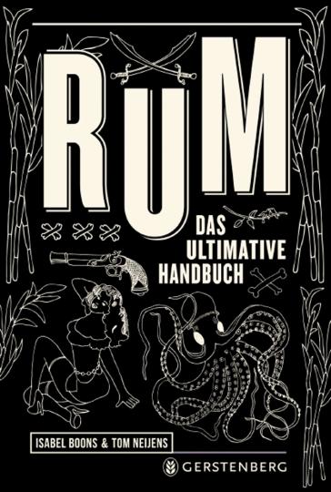 Rum. Das ultimative Handbuch.
