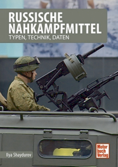 Russische Nahkampfmittel - Typen, Technik, Daten