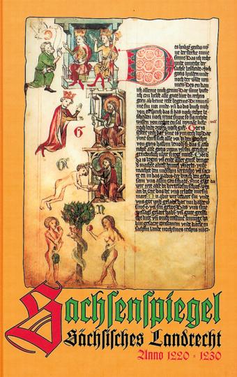 Sachsenspiegel. Sächsisches Landrecht anno 1220-1230.