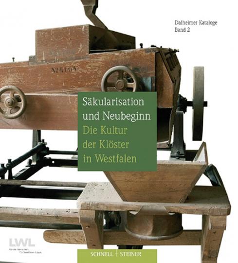 Säkularisation und Neubeginn - Die Kultur der Klöster in Westfalen