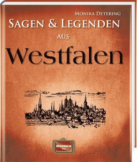 Sagen & Legenden aus Westfalen