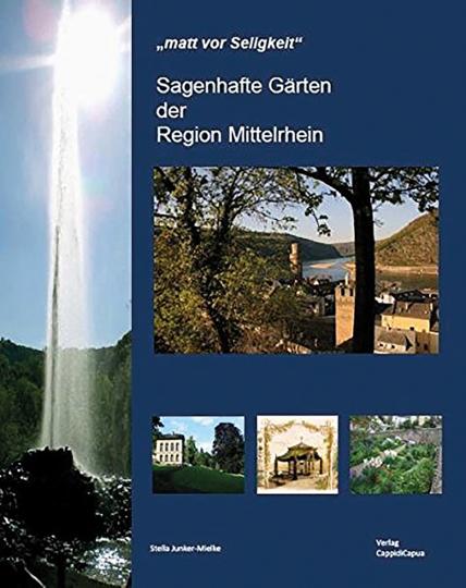 Sagenhafte Gärten Mittelrhein.