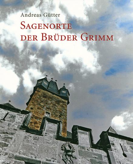 Sagenorte der Brüder Grimm.