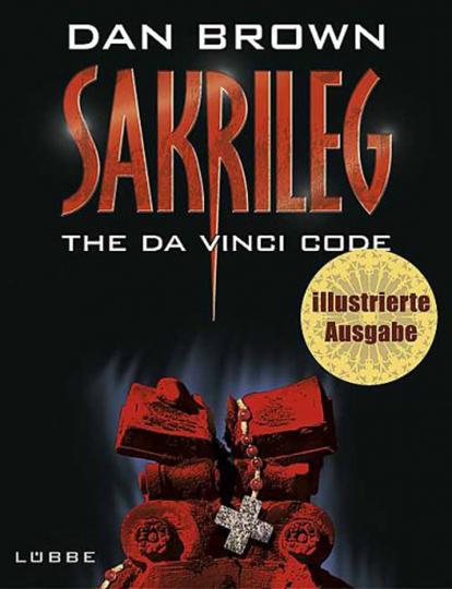 Sakrileg – The Da Vinci Code - Illustrierte Ausgabe