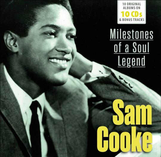 Sam Cooke. Milestones of a Soul Legend.