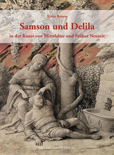 Samson und Delila in der Kunst von Mittelalter und Früher Neuzeit.