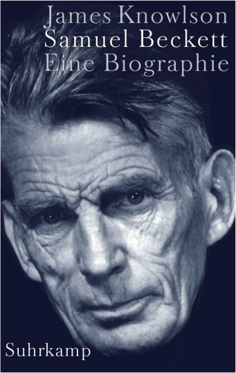Samuel Beckett. Eine Biographie.