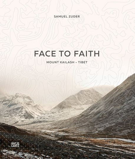 Samuel Zuder. Face to Faith. Mount Kailash. Tibet.
