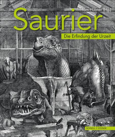 Saurier. Die Erfindung der Urzeit.