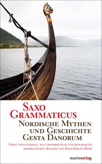Saxo Grammaticus. Nordische Mythen und Geschichte. Gesta Danorum.