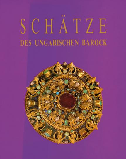 Schätze des ungarischen Barock.