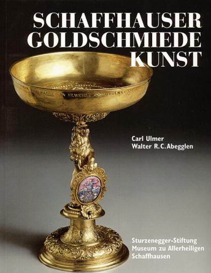 Schaffhauser Goldschmiede Kunst.