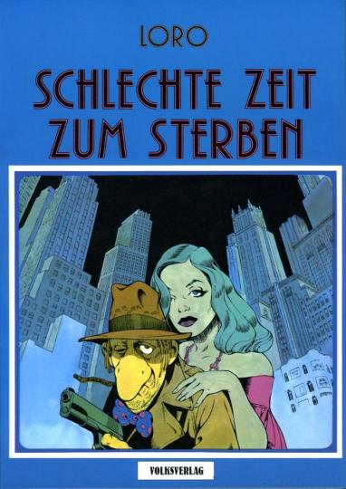 Schlechte Zeit zum Sterben. Graphic Novel.