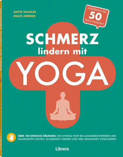 Schmerz lindern mit Yoga. Schnelle Hilfe mit Yoga daheim.