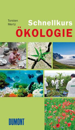 Schnellkurs Ökologie.
