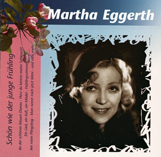 Marta Eggerth: Schön wie der junge Frühling. CD.