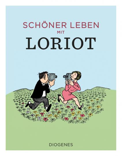 Schöner leben mit Loriot.
