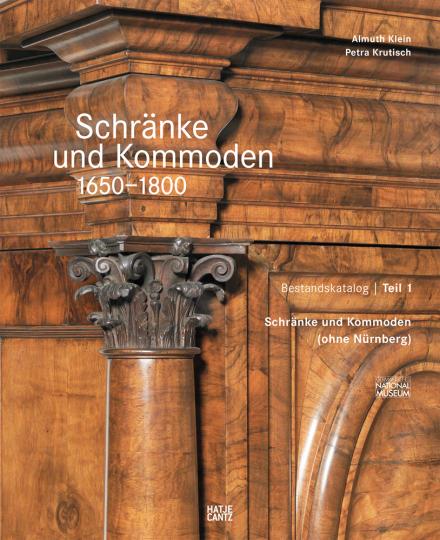 Schränke und Kommoden 1650-1800 im Germanischen Nationalmuseum.