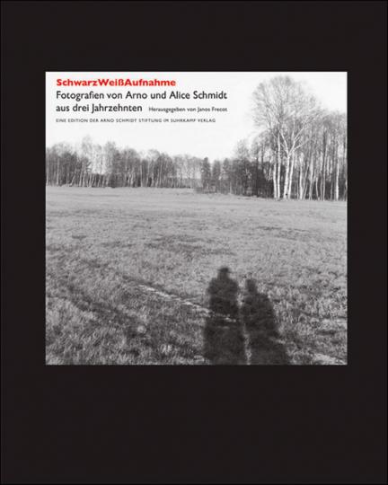 SchwarzWeißAufnahme. Fotografien von Arno und Alice Schmidt aus drei Jahrzehnten.