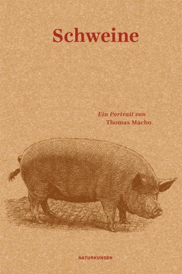 Schweine. Ein Portrait. Naturkunden.