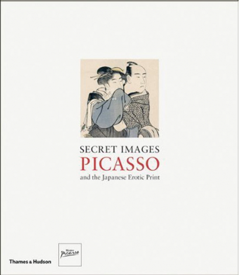 Secret Images. Picasso and the Japanese Erotic Print.