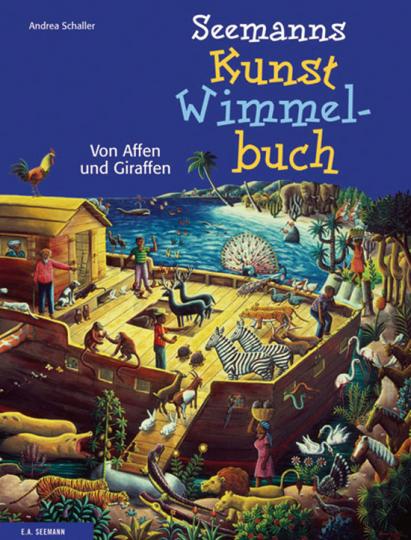 Seemanns Kunst-Wimmelbuch. Von Affen und Giraffen.