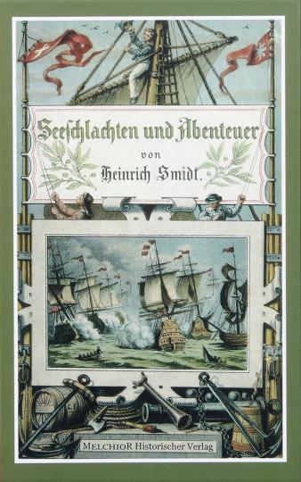 Seeschlachten und Abenteuer berühmter Seehelden.