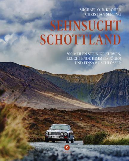 Sehnsucht Schottland. 500 Meilen steinige Kurven, leuchtende Himmelsbögen und einsame Schlösser.