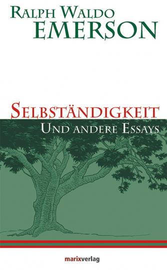 Selbständigkeit. Und andere Essays.
