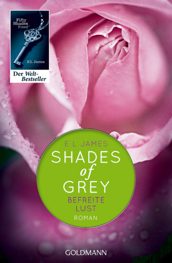 Shades of Grey 3 - Befreite Lust