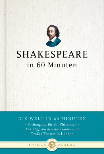 Shakespeare in 60 Minuten.
