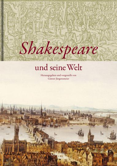 Shakespeare und seine Welt.