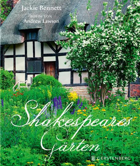 Shakespeares Gärten.