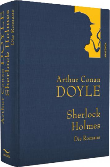 Sherlock Holmes. Die Romane.