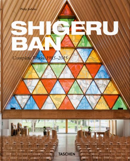 Shigeru Ban. Complete Works 1985-2015.