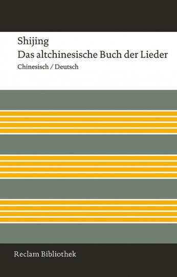 Shijing. Das altchinesische Buch der Lieder. Chinesisch/Deutsch.