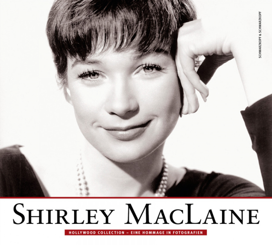 Shirley MacLaine. Hollywood Collection. Eine Hommage in Fotografien.