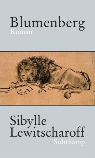 Sibylle Lewitscharoff. Blumenberg. Roman.